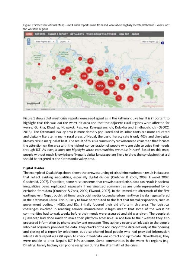 7 Figure 1: Screenshot of QuakeMap – most crisis reports came from and were about digitally literate Kathmandu Valley; not...