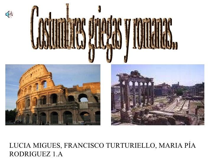 Grecia y roma for Costumbres de grecia