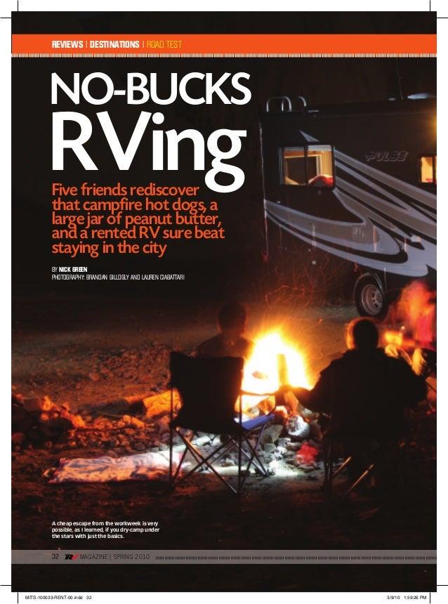 32 MAGAZINE | SprING 2010 No-buCKS BY NIck GREEN PHOTOGRAPHY: BRANDAN GILLOGLY AND LAUREN CIABATTARI REVIEWS I DESTINATION...