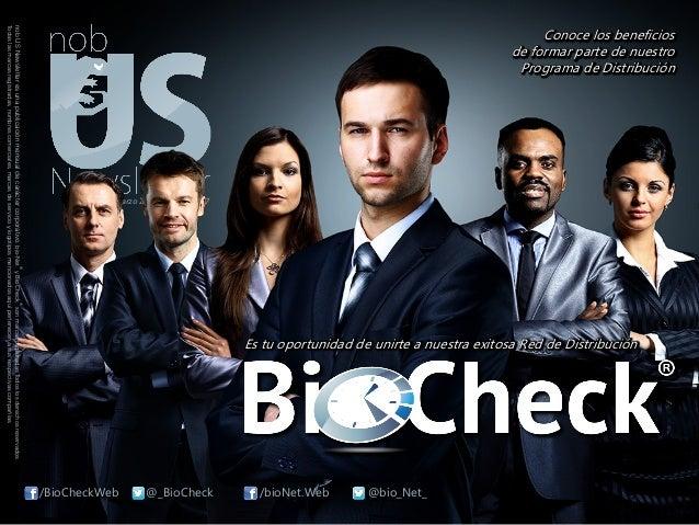 nobUSNewsletteresunapublicaciónmensualdecaráctercorporativo.bio-Net ® yBioCheck ® sonmarcasregistradas.Todoslosderechosres...