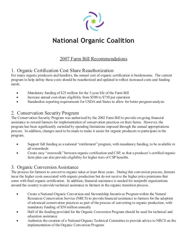 National Organic Coalition2007 Farm Bill Recommendations1. Organic Certification Cost Share ReauthorizationFor many organic...