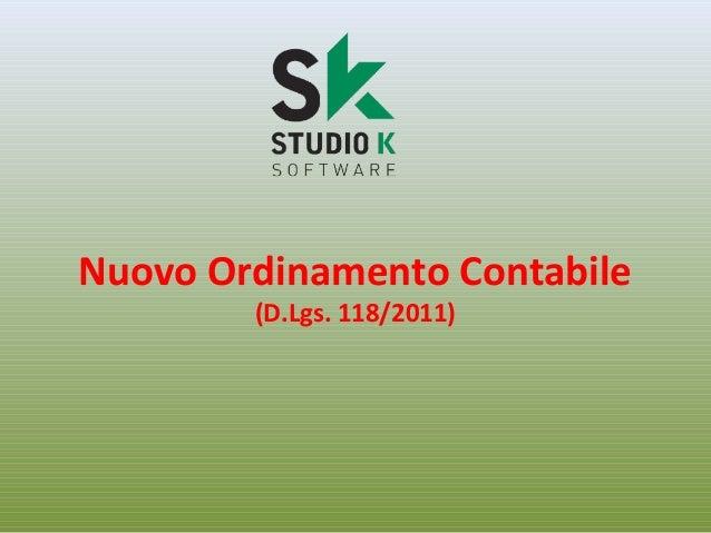 Nuovo Ordinamento Contabile (D.Lgs. 118/2011)