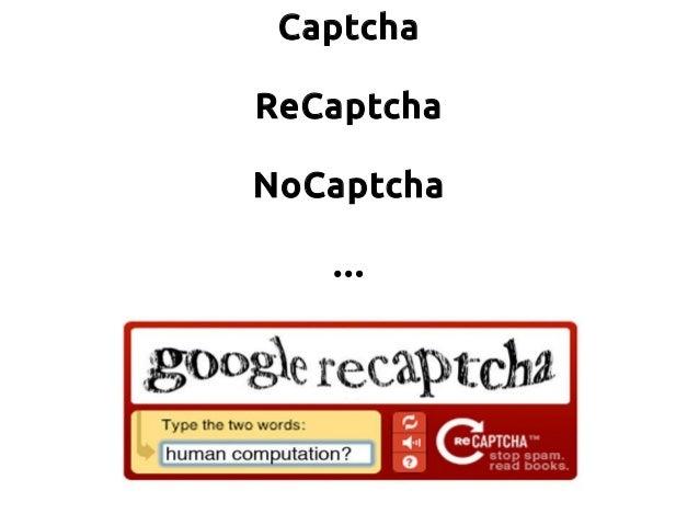 Captcha ReCaptcha NoCaptcha ...