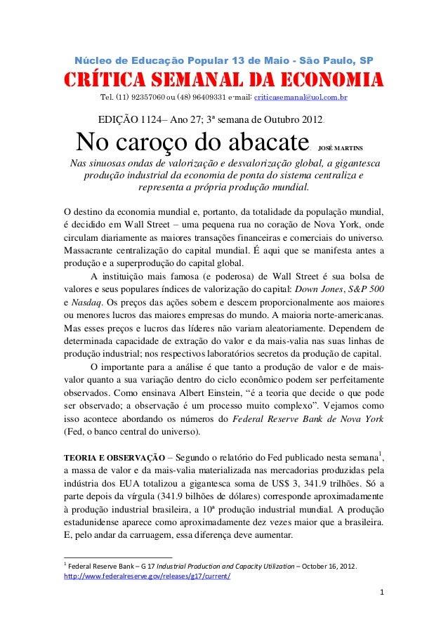 Núcleo de Educação Popular 13 de Maio - São Paulo, SP                                         .CRÍTICA SEMANAL DA ECONOMIA...