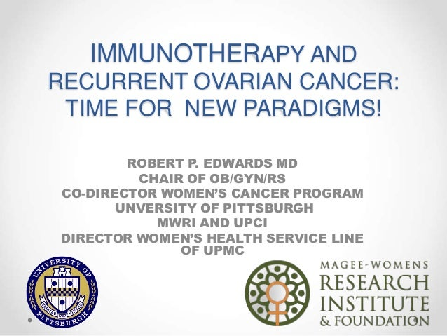 Immunotherapy And Recurrent Ovarian Cancer Time For New Paradigms