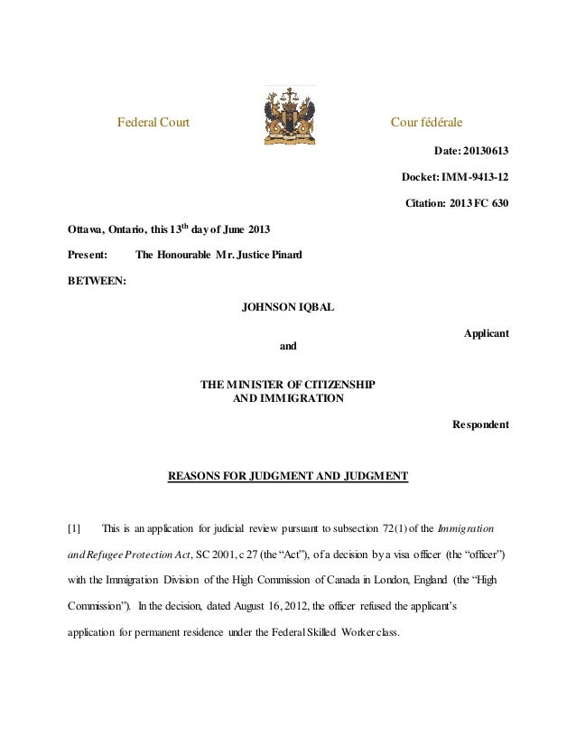 Federal Court Cour fédérale Date: 20130613 Docket: IMM-9413-12 Citation: 2013 FC 630 Ottawa, Ontario, this 13th day of Jun...