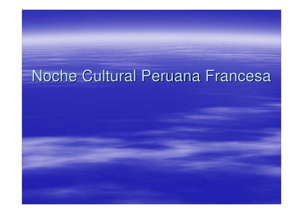 Noche Cultural Peruana Francesa