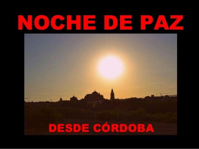 NOCHE DE PAZ  DESDE CÓRDOBA