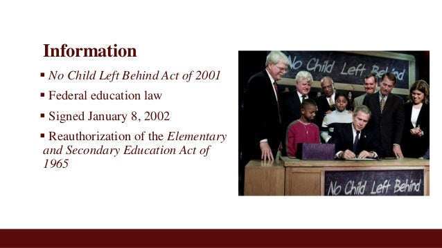 """no child left behind is it The scene in january 2002 was a civics text come to life flanked by jubilant members of congress and standing in front of a cheering crowd, president george w bush declared the start of a """"new era"""" in american public education with the signing of the no child left behind act."""