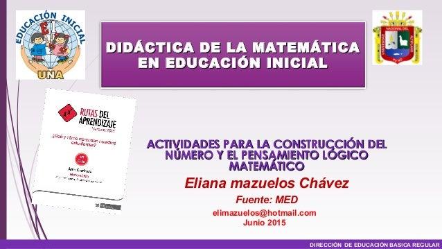 DIRECCIÓN DE EDUCACIÓN BASICA REGULAR ACTIVIDADES PARA LA CONSTRUCCIÓN DELACTIVIDADES PARA LA CONSTRUCCIÓN DEL NÚMERO Y EL...