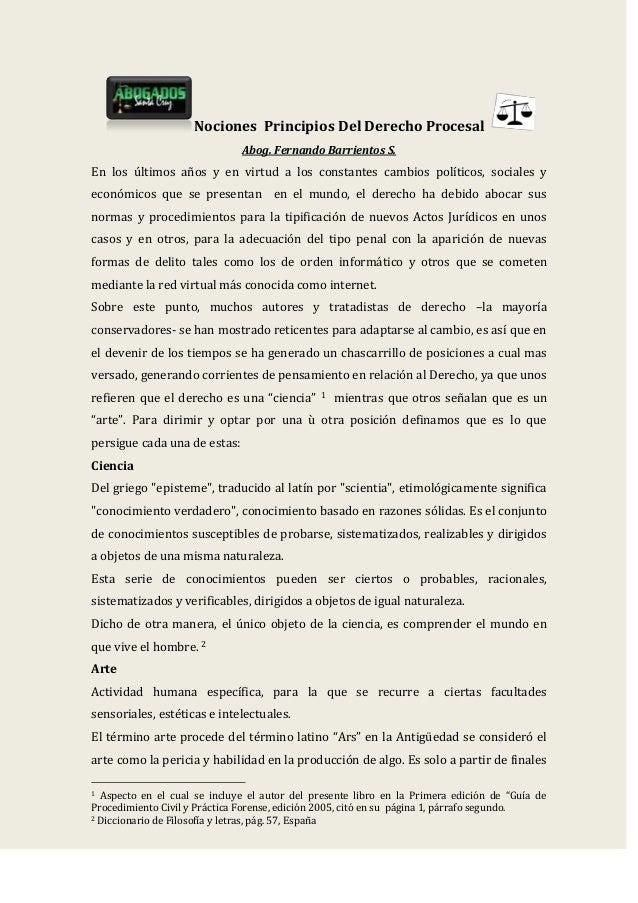 Nociones Principios Del Derecho Procesal Abog. Fernando Barrientos S. En los últimos años y en virtud a los constantes cam...
