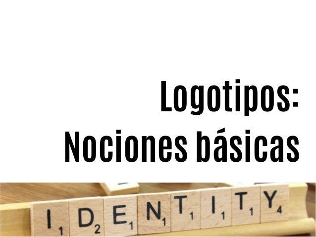 Logotipos: Nociones básicas