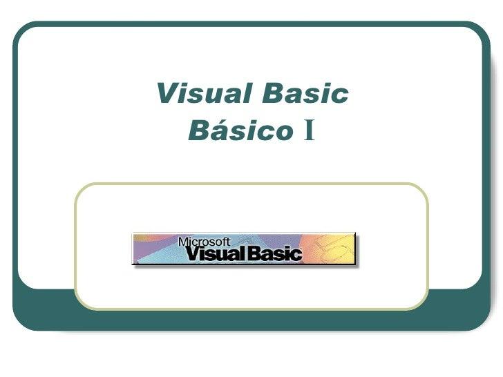 Visual Basic Básico  I