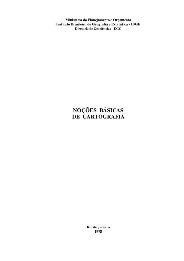 Ministério do Planejamento e OrçamentoInstituto Brasileiro de Geografia e Estatística - IBGE            Diretoria de Geoci...