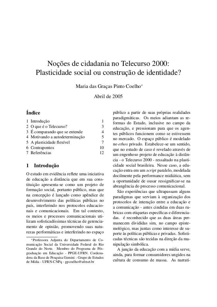 Noções de cidadania no Telecurso 2000:        Plasticidade social ou construção de identidade?                            ...