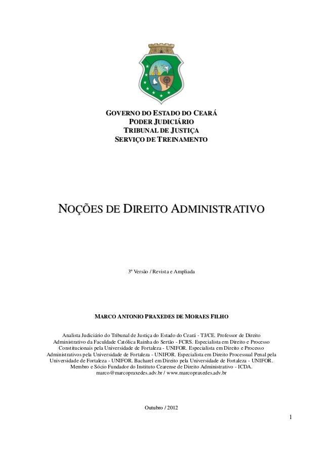 1  GOVERNO DO ESTADO DO CEARÁ  PODER JUDIICIIÁRIIO  TRIIBUNAL DE JUSTIIÇA  SERVIIÇO DE TREIINAMENTO  NOÇÕES DE DIREITO ADM...