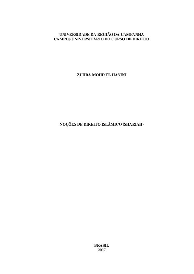 UNIVERSIDADE DA REGIÃO DA CAMPANHA CAMPUS UNIVERSITÁRIO DO CURSO DE DIREITO ZUHRA MOHD EL HANINI NOÇÕES DE DIREITO ISLÂMIC...