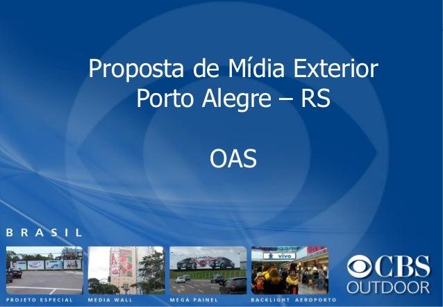Proposta de Mídia Exterior Porto Alegre – RS OAS