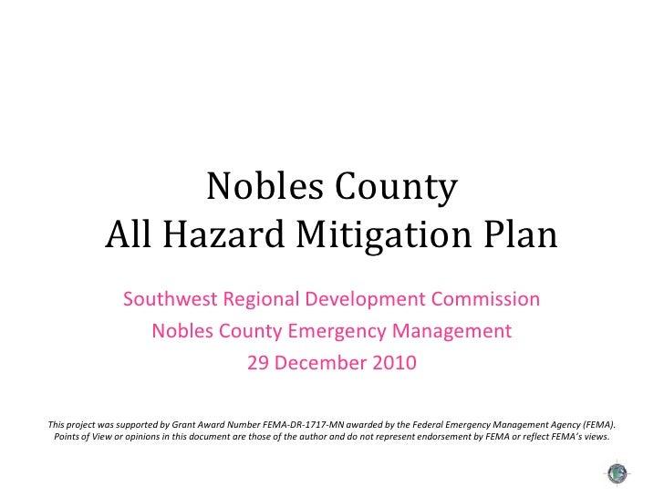Nobles CountyAll Hazard Mitigation Plan<br />Southwest Regional Development Commission<br />Nobles County Emergency Manage...