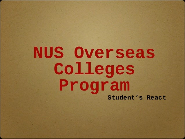 NUS Overseas Colleges Program Student's React