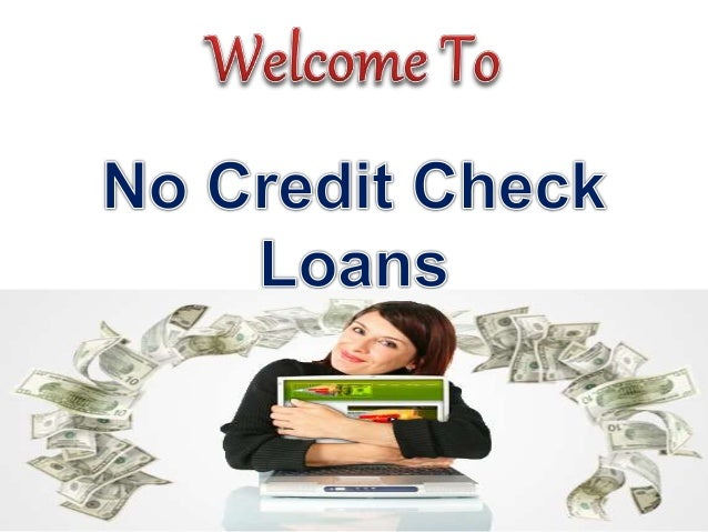 No Credit Check Loans- Get instant Cash Aid in Urgency Time of Period