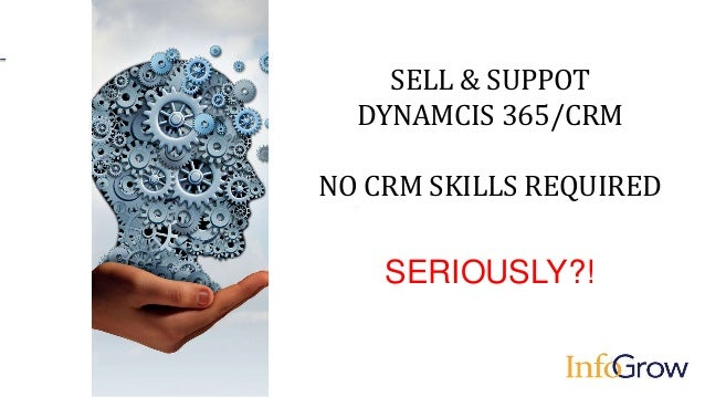 1 SFDFFFSDF SELL & SUPPOT DYNAMCIS 365/CRM NO CRM SKILLS REQUIRED SERIOUSLY?!