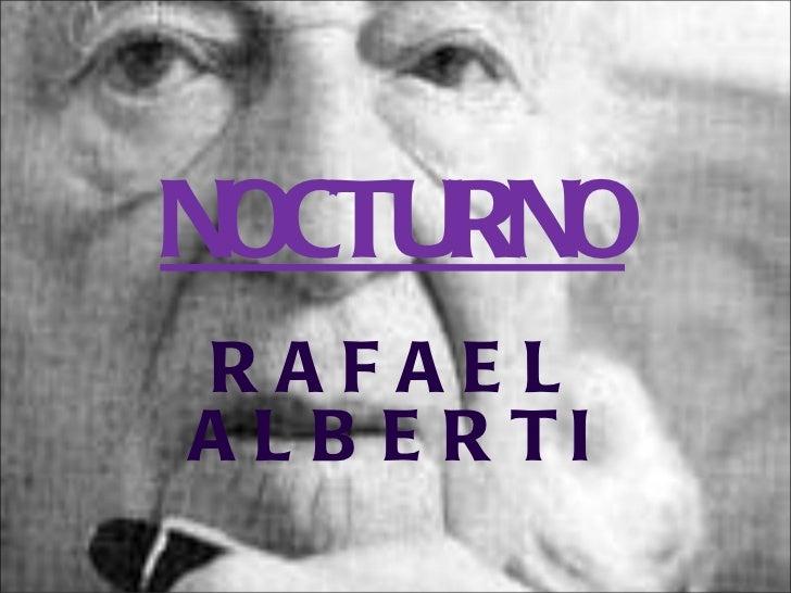 NOCTURNO RAFAEL ALBERTI