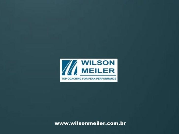 www.wilsonmeiler.com.br