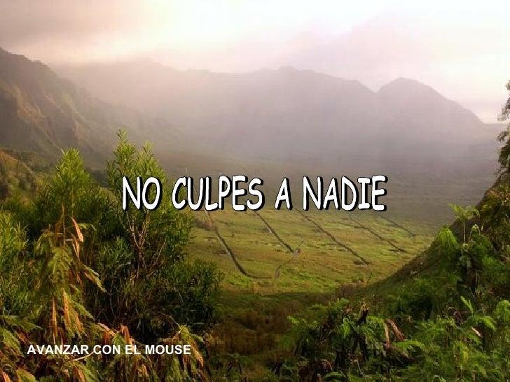 NO CULPES A NADIE AVANZAR CON EL MOUSE