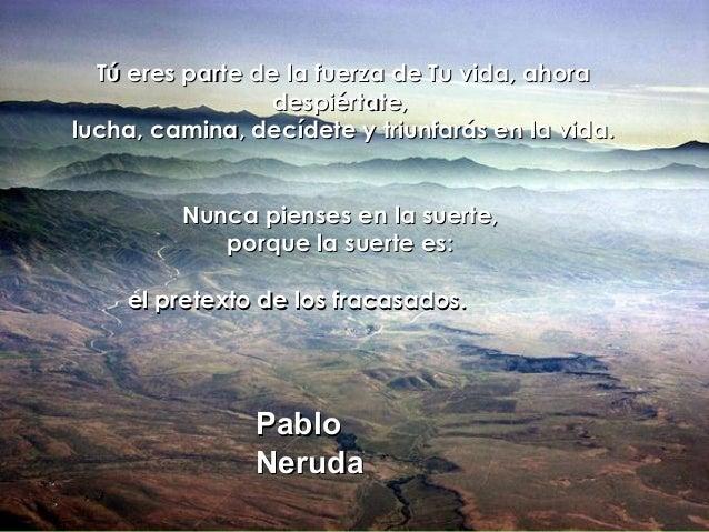 Tú eres parte de la fuerza de Tu vida, ahoraTú eres parte de la fuerza de Tu vida, ahora despiértate,despiértate, lucha, c...