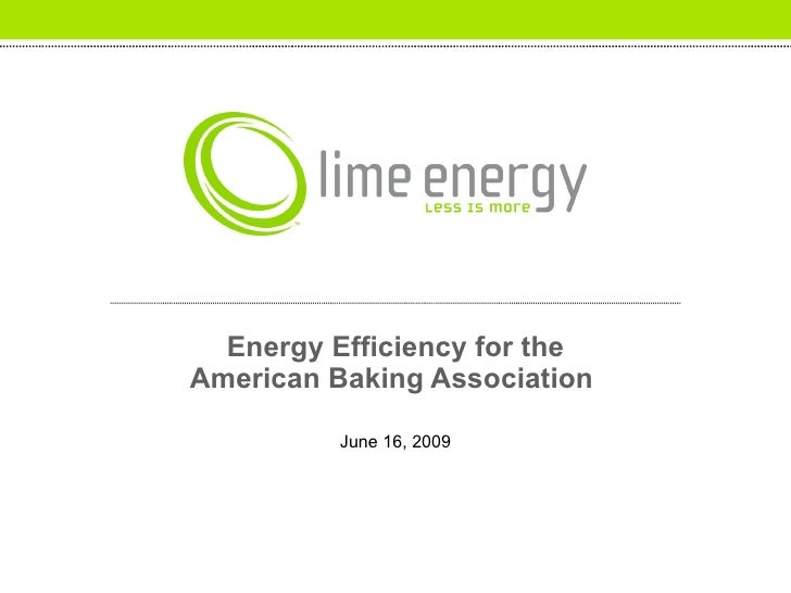 Energy Efficiency for the American Baking Association  June 16, 2009