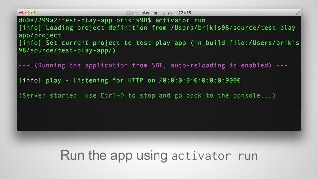 Run the app using activator run