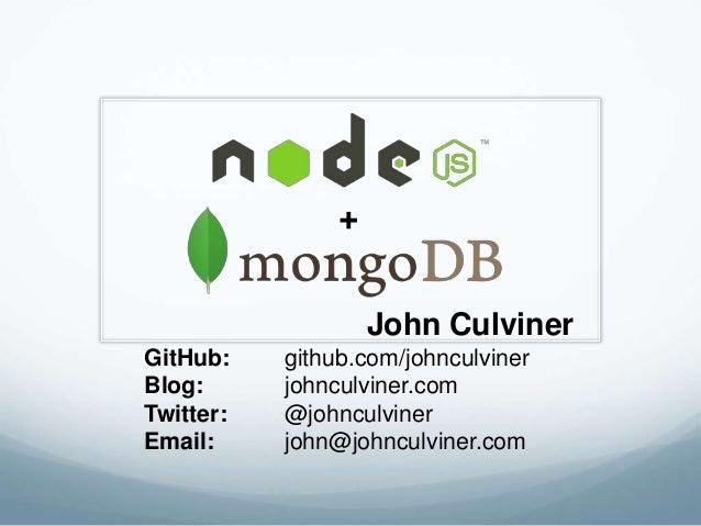 John Culviner GitHub: github.com/johnculviner Blog: johnculviner.com Twitter: @johnculviner Email: john@johnculviner.com +