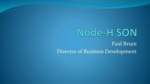 Paul Bruce Director of Business Development
