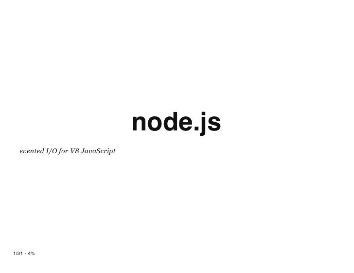 node.js evented I/O for V8 JavaScript