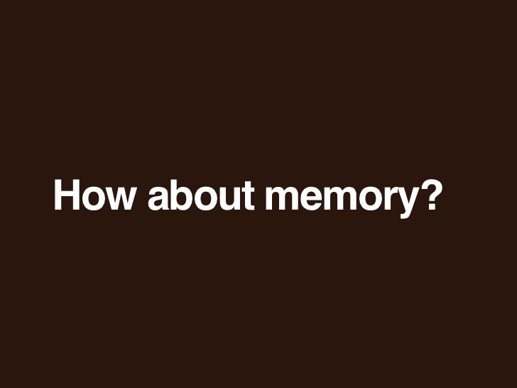 How about memory?