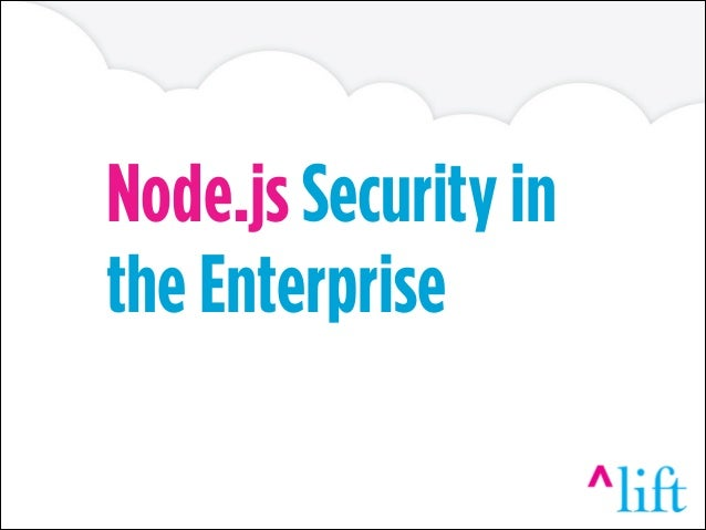 Node.js Security in the Enterprise