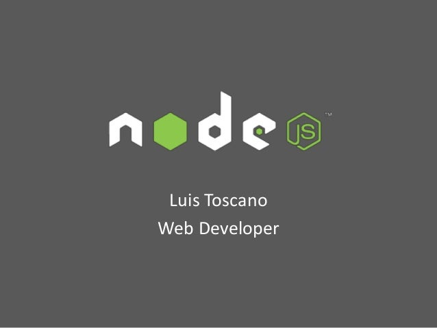 Luis ToscanoWeb Developer