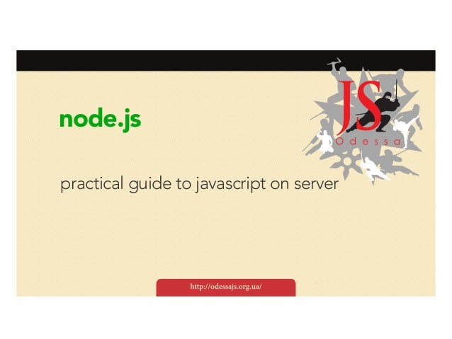 node.js practical guide to javascript on server