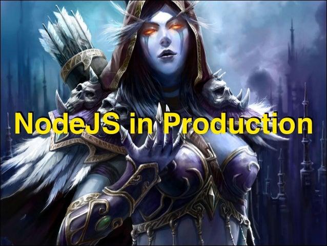 NodeJS in Production
