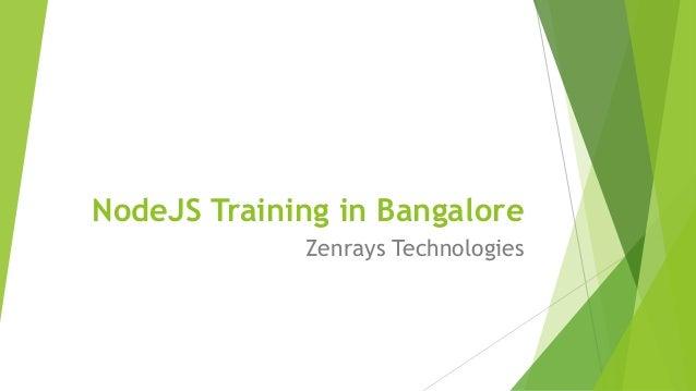 NodeJS Training in Bangalore Zenrays Technologies