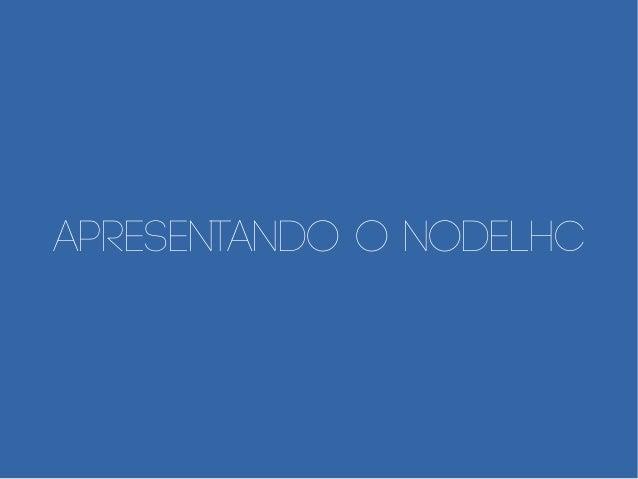 Apresentando o nodeLHC