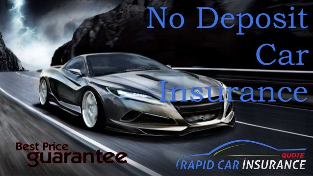 Get Very Cheap Car Insurance No Deposit Online