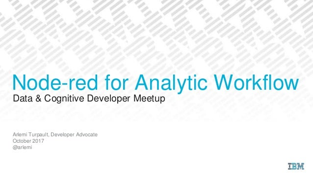 Node red for analytic workflows