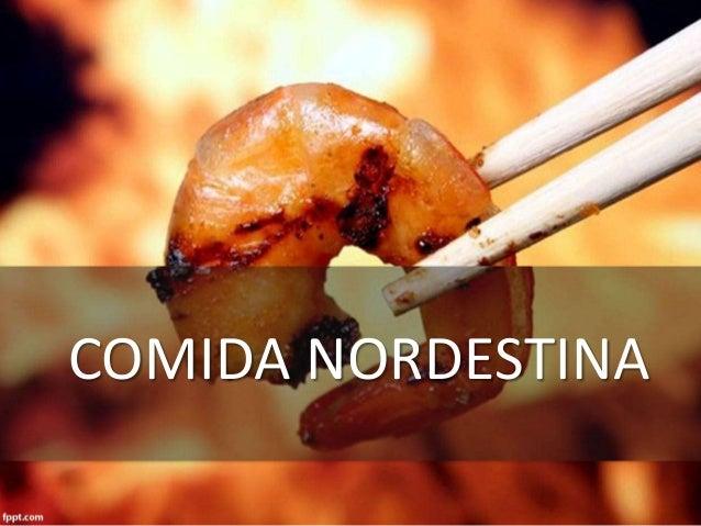 COMIDA NORDESTINA
