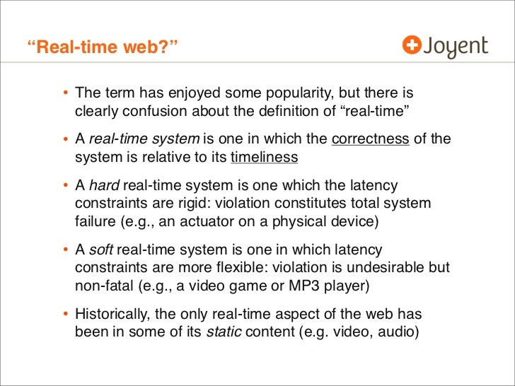 """""""Real-time web?""""   • The term has enjoyed some popularity, but there is     clearly confusion about the definition of """"real..."""