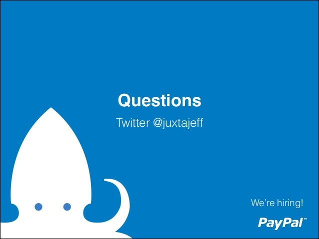 Questions Twitter @juxtajeff  We're hiring!