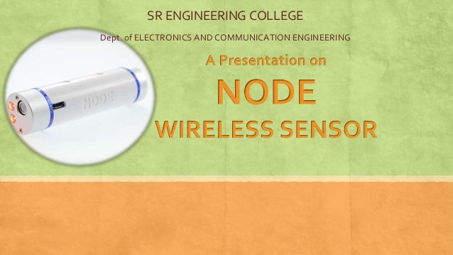 SR ENGINEERING COLLEGEDept. of ELECTRONICS AND COMMUNICATION ENGINEERING