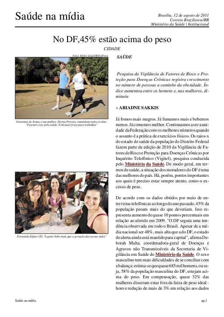 Saúde na mídia                                                                                     Brasília, 12 de agosto ...