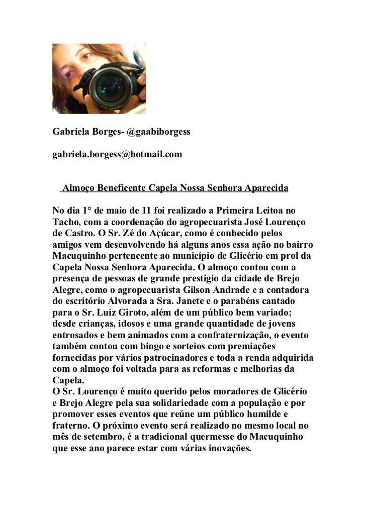 Gabriela Borges- @gaabiborgessgabriela.borgess@hotmail.com  Almoço Beneficente Capela Nossa Senhora AparecidaNo dia 1° de ...